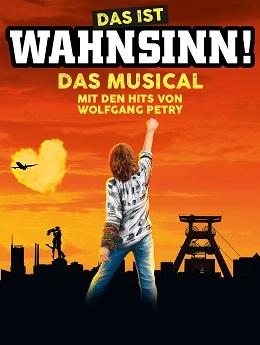 Das ist Wahnsinn - das Wolfgang Petry Musical